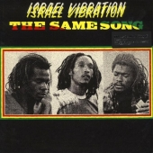 Israel Vibration - The Same Song (Vinyl, LP, Album)