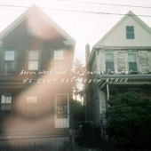 Aaron West And The Roaring Twenties - We Don't Have Each Other (Vinyl, LP)