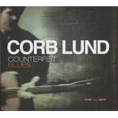 Corb Lund - Counterfeit Blues (Vinyl, LP, Album)