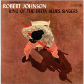 Robert Johnson - King of The Delta Blues Singers ( LP, VINYL, KOLOR )