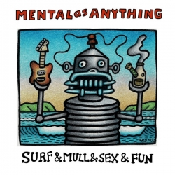 MENTAL AS ANYTHING - Surf & Mull & Sex & Fun (2LP, Coloured Vinyl)