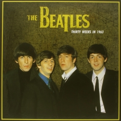 The Beatles ‎– Thirty Weeks In 1963 (LP, Vinyl)